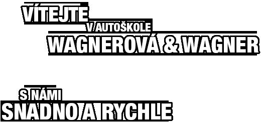 Vítejte v autoškole WAGNER